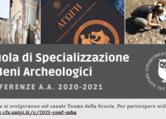 Conferenze della Scuola di Specializzazione in Beni Archeologici a.a. 2020-21