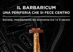 Archeologia Barbarica 5 – IL BARBARICUM: UNA PERIFERIA CHE SI FECE CENTRO